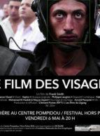 Affiche du film LE FILM DES VISAGES