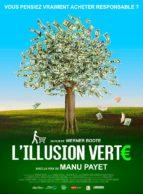 Affiche du film L'ILLUSION VERTE (VO)