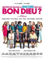 Affiche du film QU'EST-CE QU'ON A ENCORE FAIT AU BON DIEU?