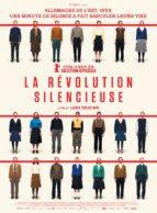 Affiche du film LA RÉVOLUTION SILENCIEUSE (VO)