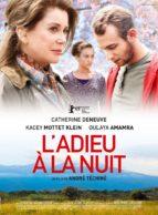 Affiche du film L'ADIEU A LA NUIT