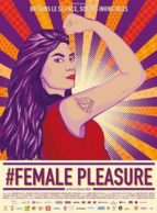 Affiche du film #FEMALE PLEASURE ciné-rencontre