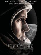 Affiche du film FIRST MAN - LE PREMIER HOMME SUR LA LUNE