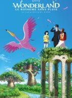 Affiche du film WONDERLAND, LE ROYAUME SANS PLUIE (VO/VF)