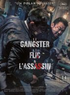 Affiche du film LE GANGSTER, LE FLIC & L'ASSASSIN (VO)