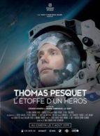 Affiche du film THOMAS PESQUET - L'ÉTOFFE D'UN HÉROS