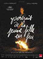 Affiche du film PORTRAIT DE LA JEUNE FILLE EN FEU