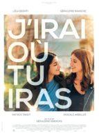 Affiche du film J'IRAI OÙ TU IRAS