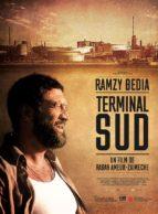 Affiche du film TERMINAL SUD