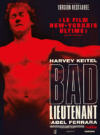 Affiche du film BAD LIEUTENANT (1992)
