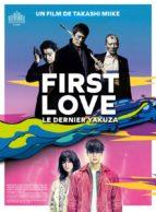 Affiche du film FIRST LOVE, LE DERNIER YAKUZA