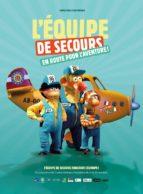 Affiche du film L'ÉQUIPE DE SECOURS, EN ROUTE VERS L'AVENTURE !