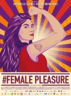 Affiche du film #FEMALE PLEASURE