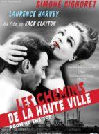 Affiche du film LES CHEMINS DE LA HAUTE VILLE