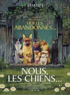 Affiche du film NOUS, LES CHIENS