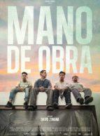 Affiche du film MANO DE OBRA