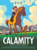 Affiche du film CALAMITY