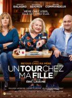 Affiche du film UN TOUR CHEZ MA FILLE