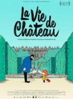 Affiche du film LA VIE DE CHÂTEAU
