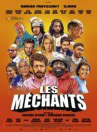 Affiche du film LES MÉCHANTS